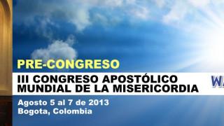 Tercer Congreso Mundial de la Divina Misericordia. WACOM Bogotá 2014